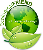 ecological friend peru by enjoyperuholidays